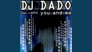 You and Me (feat. J. White)