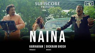 Naina – Hariharan (Sufiscore) Video HD