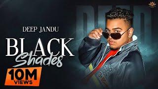 Black Shades – Deep Jandu