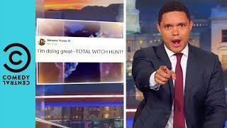 Has Trump Hacked Melania's Twitter?   The Daily Show With Trevor Noah