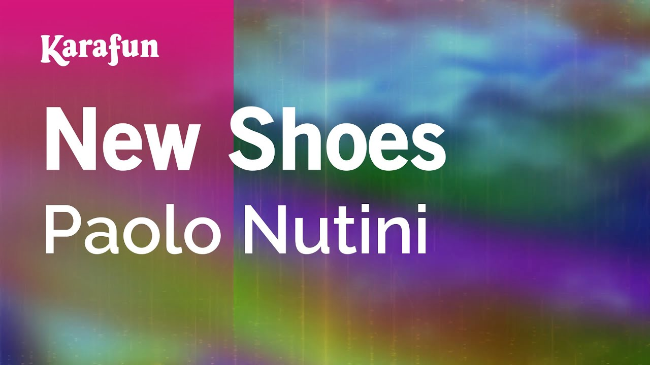 New Shoes Paolo Youtube