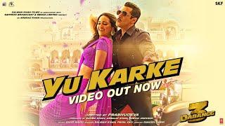YU KARKE – Salman Khan – Payal Dev – Dabangg 3