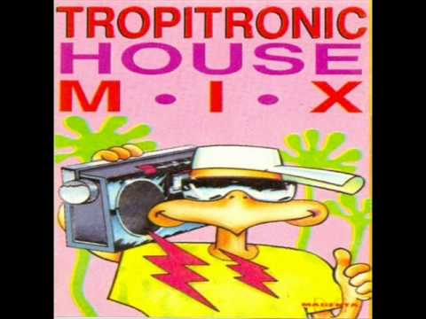 TROPITRONIC HOUSE MIX