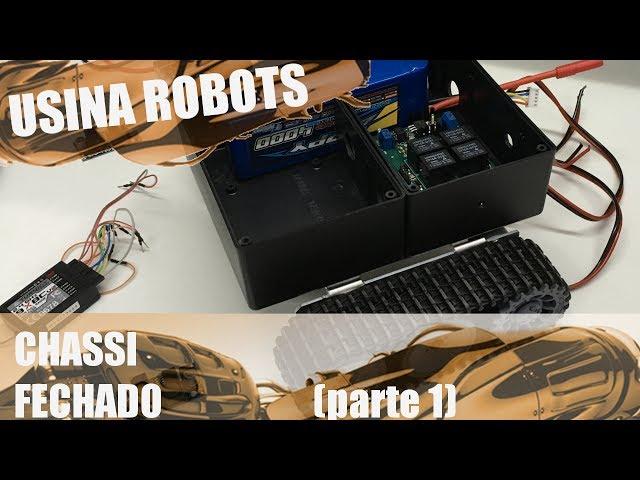 CONSTRUÇÃO DO CHASSI FECHADO (parte 1) | Usina Robots US-2 #034