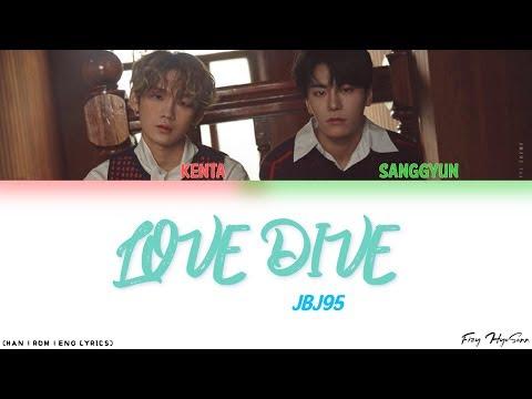 JBJ95 - Love Dive (Color Coded Han|Rom|Eng lyrics) 가사