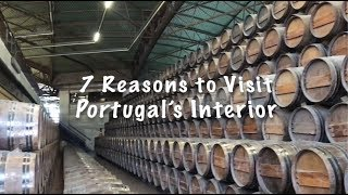 DaHungryCouple explores Portugal: 7 Reasons to Visit Portugal's Interior