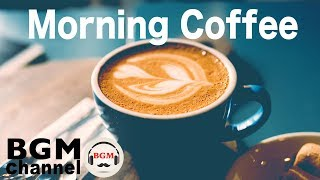 Morning Coffee Music - Relaxing Instrumental JAZZ & Bossa Nova