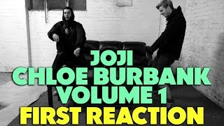 JOJI - CHLOE BURBANK VOL.1 FIRST REACTION/REVIEW (FANMADE) (JUNGLE BEATS)