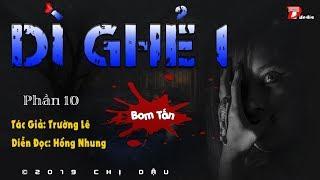 [BOM TẤN] Dì ghẻ 1 - Phần 10: Bình yên trước con bão lớn #mchongnhung