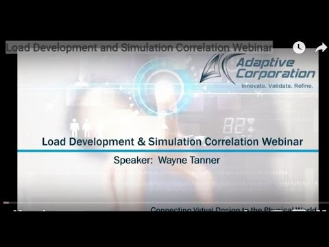 Load Development and Simulation Correlation Webinar