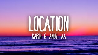 KAROL G, Anuel AA, J Balvin - Location (Letra/Lyrics)