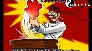 Next Karate Kid - Nostalgia Critic
