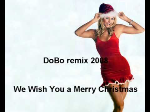 We Wish You a Merry Christmas - DoBo Project (remix 2008)