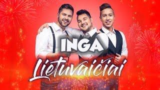 Lietuvaičiai - Inga (NAUJIENA 2018)