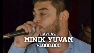 Haylaz - Minik Yuvam