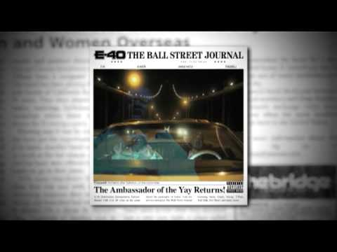 E-40 - The Ball Street Journal TV Spot