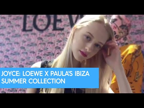 JOYCE: LOEWE X PAULA'S IBIZA SUMMER COLLECTION
