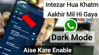 Finally WhatsApp Get Dark Mode Now | How To Enable WhatsApp Dark Theme Officially | EFA