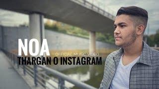 Noa - Thargan o Instagram (Official Music Video 2019)