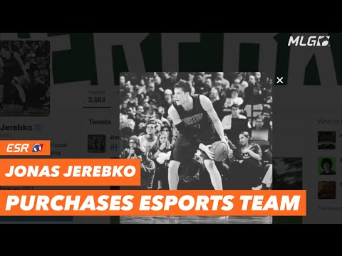 Jonas Jerebko Purchases eSports Team