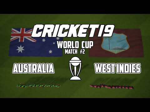 CRICKET 19 WORLD CUP: Match 2 - Australia v West Indies