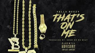 yella-beezy-thats-on-me-instrumental-with-hook.jpg