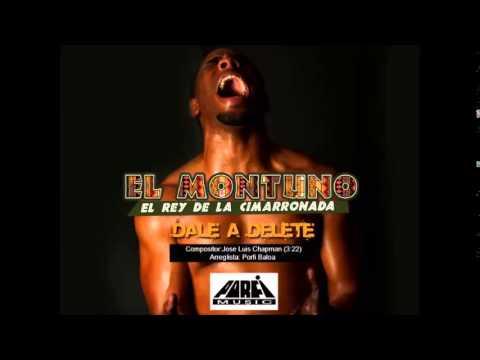 El Montuno - Dale A Delete