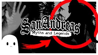 GTA San Andreas Myths and Legends
