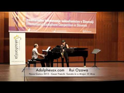 Rui Ozawa - Nova Gorica 2013 - Cesar Franck: Sonata in a Major - III Mov
