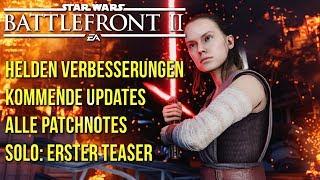 Star Wars Battlefront 2 Kommende Updates (Helden) & aktuelle Patchnotes! Solo: Erster Teaser!