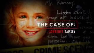 The Case Of: Jonbenét Ramsey - Part 1
