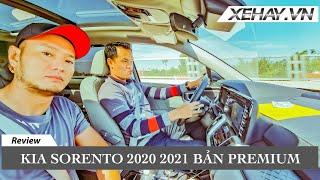 Lái thử Kia Sorento 2020 2021 bản PREMIUM |XEHAY.VN|
