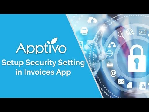View Security in Apptivo Invoices