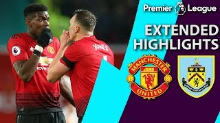 Manchester United v. Burnley | PREMIER LEAGUE EXTENDED HIGHLIGHTS | 1/29/19 | NBC Sports