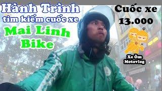 Hành trình tìm kiếm cuốc xe Mai Linh Bike   Cuốc xe 13k   Xe Ôm Vlog