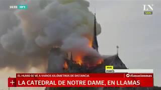 Se incendió la catedral de Notre Dame, imágenes de las llamas en París   +INFO por LN+