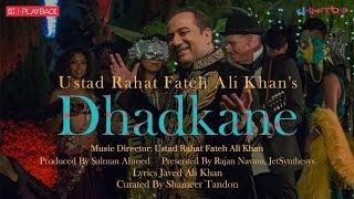 Dhadkane – Rahat Fateh Ali Khan