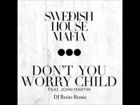 Baixar Swedish House Mafia - Don't You Worry Child (DJ Breite Remix) FINAL VERSION