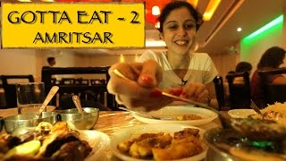 Gotta Eat || Part 2 || Amritsar