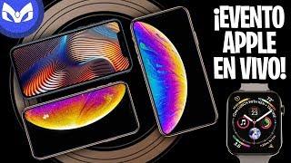 APPLE EVENT iPhone XS, iPhone XS Max, iPhone XR EN RETRANSMITIDO EN ESPAÑOL