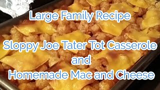 Large family recipe....Sloppy joe tater tot casserole