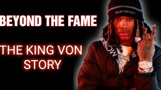 KING VON: THE RISE AND FALL OF A OBLOCK LEGEND