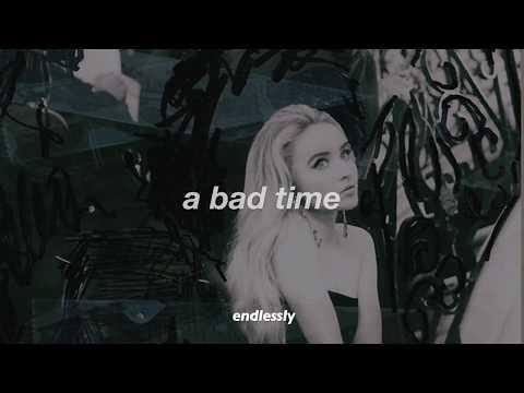 bad time // sabrina carpenter // lyrics