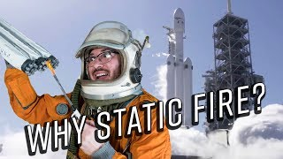 Falcon Heavy and 9 static fires - What you need to know!