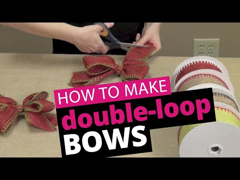 How to Tie a Double-Loop Bow - Burlap Stitch Ribbon