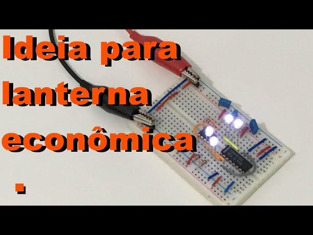 IDEIA PARA LANTERNA ECONÔMICA | Conheça Eletrônica! #102