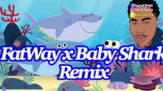 FatWay x Baby Shark Song (Adult Song)