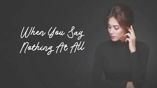 Toni Gonzaga - When You Say Nothing At All (Official Lyric Video) | My Love Story