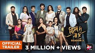 Dil Hi Toh Hai Season 3 | Official Trailer | ALTBalaji
