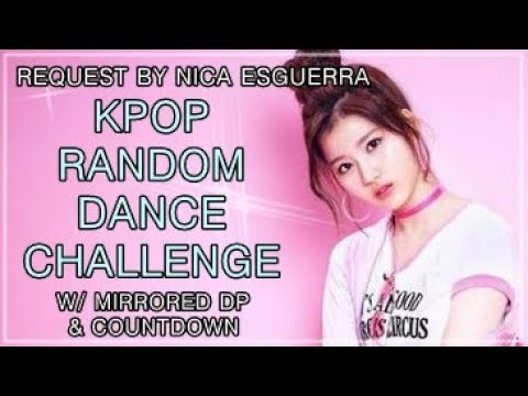 KPOP RANDOM DANCE CHALLENGE | w/ mirrored DP & countdown | Request by nica esguerra